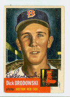 Dick Brodowski AUTOGRAPH d.19 1953 Topps Red Sox CARD IS F/G; CREASE, AUTO CLEAN