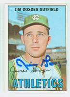Jim Gosger AUTOGRAPH 1967 Topps #17 Athletics CARD IS VG; OC