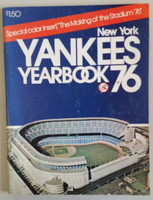 1976 Yankees Yearbook  (AL Pennant Winning Team) Excellent Lt wear on both covers; ow clean example
