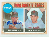 Ron Clark AUTOGRAPH 1968 Topps #589 High Number Twins ROOKIE CARD IS VG, CRN WEAR; AUTO CLEAN