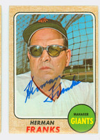 Herman Franks AUTOGRAPH d.09 1968 Topps #267 Giants CARD IS G/VG; CRN WEAR, SL BEND, AUTO CLEAN