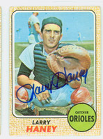 Larry Haney AUTOGRAPH 1968 Topps #42 Orioles CARD IS G/VG; CRN WEAR, AUTO CLEAN