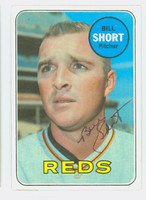 Bill Short AUTOGRAPH 1969 Topps #259 Reds CARD IS CLEAN EX  [SKU:ShorB1484_T69BBCC]