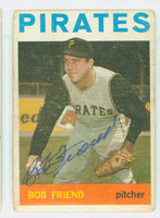 Bob Friend AUTOGRAPH d.19 1964 Topps #20 Pirates CARD IS F/G; CREASE, SURF WEAR