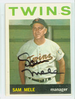 Sam Mele AUTOGRAPH D.17 1964 Topps #54 Twins CARD IS EX