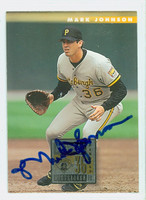 Mark Johnson AUTOGRAPH 1996 Donruss Pirates 
