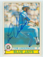 Tom Underwood AUTOGRAPH d.10 1979 O-PEE-CHEE Blue Jays 