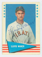 Lloyd Waner AUTOGRAPH d.82 1961 Fleer Greats #84 Pirates 