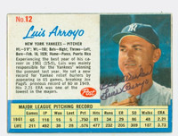 Luis Arroyo AUTOGRAPH d.16 1962 Post #12 Yankees CARD IS CLEAN VG, SURF WEAR ON REVERSE