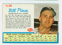 Bill Pierce AUTOGRAPH d.15 1962 Post #54 White Sox CARD IS CLEAN EX