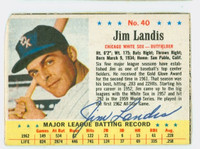 Jim Landis AUTOGRAPH 1963 Post #40 White Sox CARD IS CLEAN G/VG, EDGE IS OVER CLIPPED