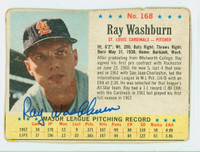 Ray Washburn AUTOGRAPH 1963 Post #168 Cardinals CARD IS F/G; HEAVY MISCUT, WRT / STAINS ON REVERSE