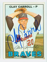 Clay Carroll AUTOGRAPH 1967 Topps #219 Braves CARD IS G/VG; CRN DING, AUTO CLEAN