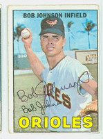 Bob Johnson AUTOGRAPH 1967 Topps #38 Orioles CARD IS G/VG; CRN WEAR, AUTO CLEAN