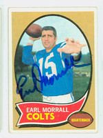 Earl Morrall AUTOGRAPH d.14 1970 Topps Football #88 Colts CARD IS F/G; LT CREASES