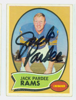 Jack Pardee AUTOGRAPH d.13 1970 Topps Football #68 Rams CARD IS G/VG: CRN WEAR, PERS