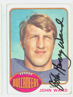 John Ward AUTOGRAPH d.12 1976 Topps Football #268 Bucs CARD IS G/VG: CRN WEAR