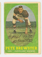Pete Brewster AUTOGRAPH 1958 Topps Football #11 Browns CARD IS F/G; HEAVY EDGE WEAR
