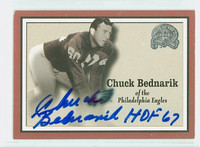Chuck Bednarik AUTOGRAPH d.15 2000 Fleer Greats of the Game Eagles HOF '67 