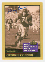 George Connor AUTOGRAPH d.03 1991 Pro Football Hall of Fame card Bears HOF '75 