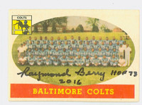 Raymond Berry AUTOGRAPH 1958 Topps Football #110 Colts Team card HOF '73 CARD IS CLEAN EX