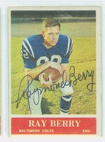 Raymond Berry AUTOGRAPH 1964 Philadelphia #1 Colts HOF '73 CARD IS G/VG; SURF WEAR
