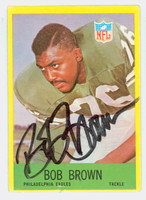 Bob Brown AUTOGRAPH d.98 1967 Philadelphia #135 Eagles HOF '04 CARD IS VG; AUTO CLEAN