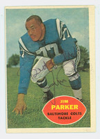 Jim Parker AUTOGRAPH d.05 1960 Topps Football #5 Colts HOF '73 CARD IS CLEAN VG/EX; OC