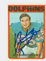 Nick Buoniconti AUTOGRAPH 1972 Topps Football #43 Dolphins HOF '01 CARD IS F/G; SL BENDS