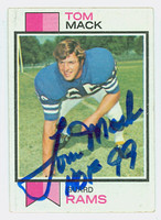 Tom Mack AUTOGRAPH 1973 Topps Football #90 Rams HOF '99 CARD IS CLEAN VG/EX