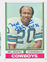 Mel Renfro AUTOGRAPH 1974 Topps Football #106 Cowboys HOF '96 CARD IS VG; CRN WEAR, AUTO CLEAN