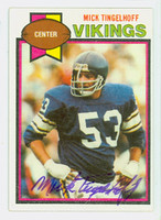 Mick Tingelhoff AUTOGRAPH 1979 Topps Football #163 Vikings HOF '15 CARD IS CLEAN EX/MT