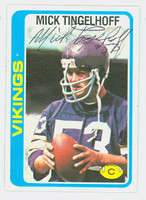 Mick Tingelhoff AUTOGRAPH 1978 Topps Football #451 Vikings HOF '15 CARD IS CLEAN EX/MT