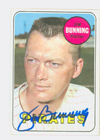 Jim Bunning AUTOGRAPH 1969 Topps #175 Pirates CARD IS CLEAN EX
