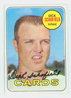Dick Schofield AUTOGRAPH 1969 Topps #18 Cardinals CARD IS SHARP NMT
