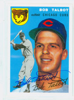 Bob Talbot AUTOGRAPH Topps 1954 Archives Cubs 