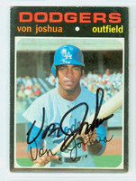 Von Joshua AUTOGRAPH 1971 Topps #57 Dodgers CARD IS CLEAN EX