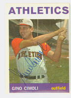 Gino Cimoli AUTOGRAPH d.11 1964 Topps #26 Athletics CARD IS G/VG; CRN CREASES