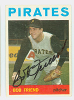 Bob Friend AUTOGRAPH d.19 1964 Topps #20 Pirates CARD IS F/G; CREASE, INDENT
