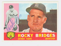 Rocky Bridges AUTOGRAPH d.15 1960 Topps #22 Tigers CARD IS G/VG; SL BEND OW CLEAN