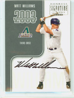 Matt Williams AUTOGRAPH 2003 Donruss Signature Series Dbacks CERTIFIED 