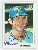 Don Money AUTOGRAPH 1978 Topps #24 Brewers   [SKU:MoneD1700_T78BBcl]