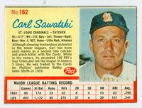 1962 Post Baseball 162 Carl Sawatski St. Louis Cardinals Good to Very Good