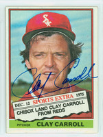 Clay Carroll AUTOGRAPH 1976 Topps Traded #211 White Sox 