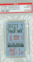 1979 Baltimore Orioles Ticket Stub vs New York Yankees Reggie Jackson Career HR #341 Rich Gossage Career Win #51  - April 10, 1979 PSA/DNA Authentic