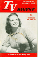 1951 TV Digest November 10 Pat Conway of the Ken Murray Show (40 pgs) Pennsylvania State edition Good to Very Good  [Staining on cover; contents fine]
