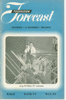 1948 TV FORECAST November 1 Man Atop WNBQ's Tower (16 pg) Chicago edition Very Good to Excellent  [Vertical crease on cover, wear on both covers; contents fine]
