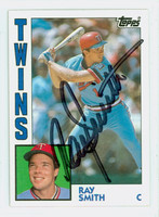 Ray Smith AUTOGRAPH 1984 Topps #46 Twins 