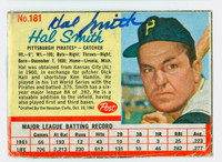 Hal W. Smith AUTOGRAPH d.20 1962 Post #181 Pirates CARD IS POOR