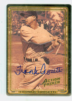 Frank Crosetti AUTOGRAPH d.02 Action Packed Yankees 